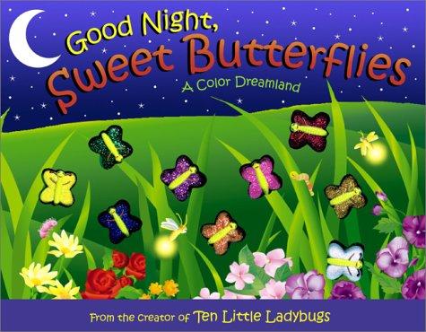 Goodnight Sweet Butterflies Children's Book