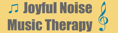 Joyful Noise Music Therapy