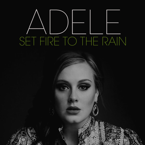 "Adele's ""Set Fire to the Rain"""