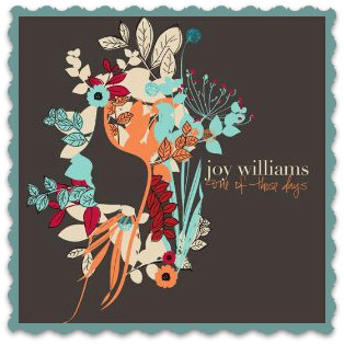 What Can I Do But Love You - Joy Williams