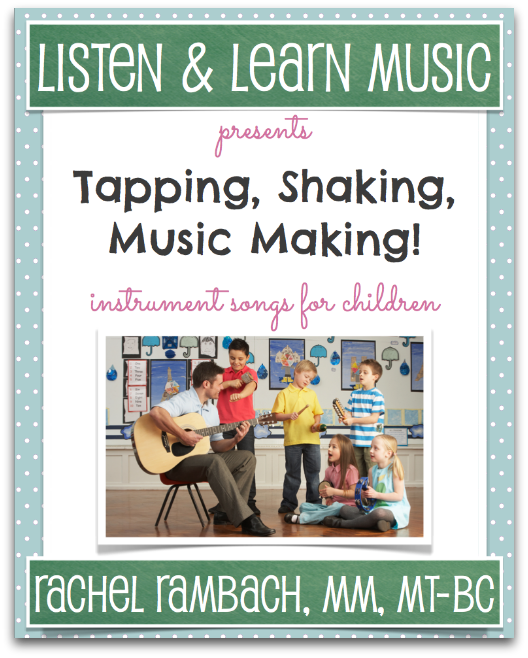 Tapping, Shaking, Music Making!