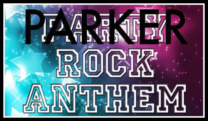 Parker Rock Anthem