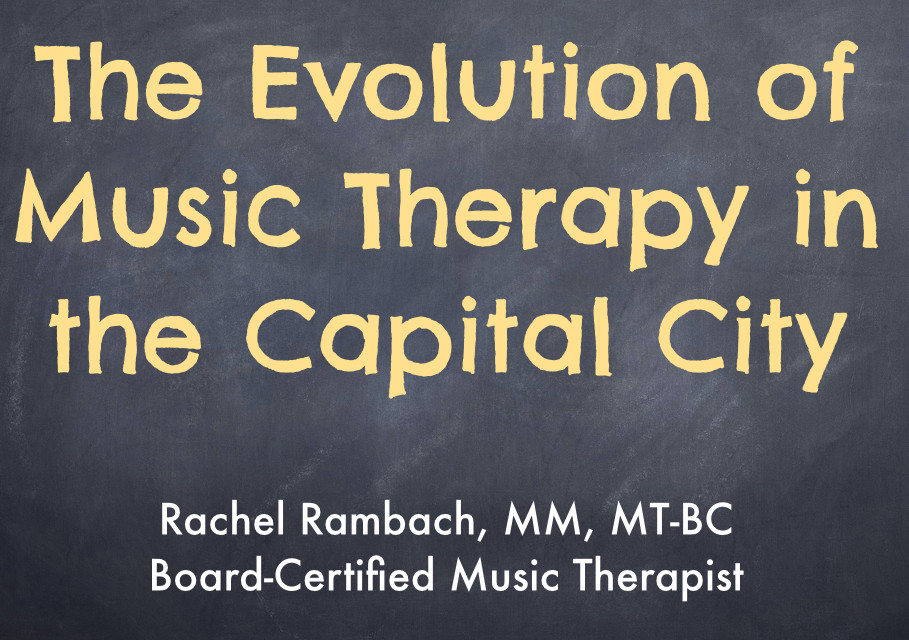 The Evolution of Music Therapy in the Capital City