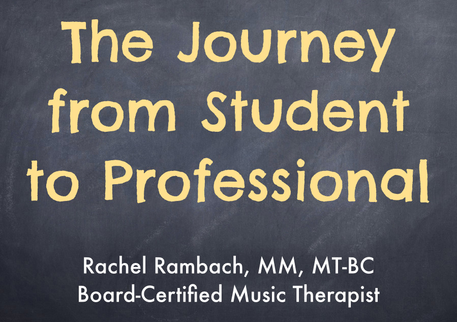 The Journey from Music Therapy Student to Professional