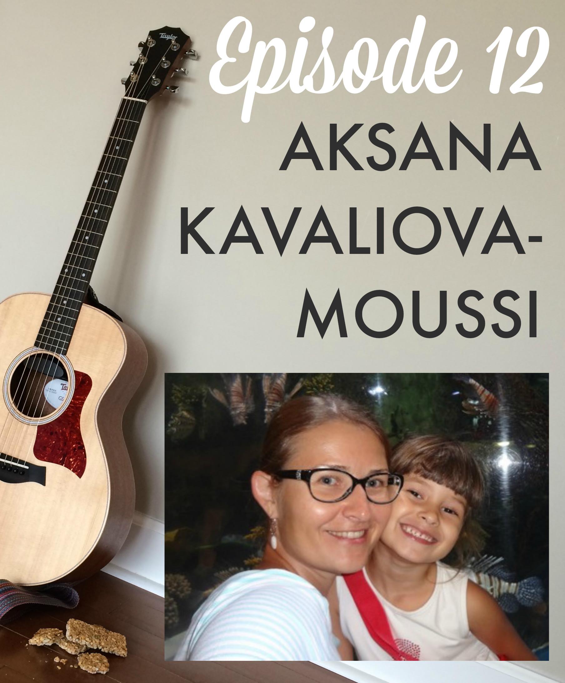 GGB Episode 12: Aksana Kavaliova-Moussi
