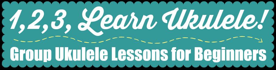 1,2,3, Learn Ukulele!