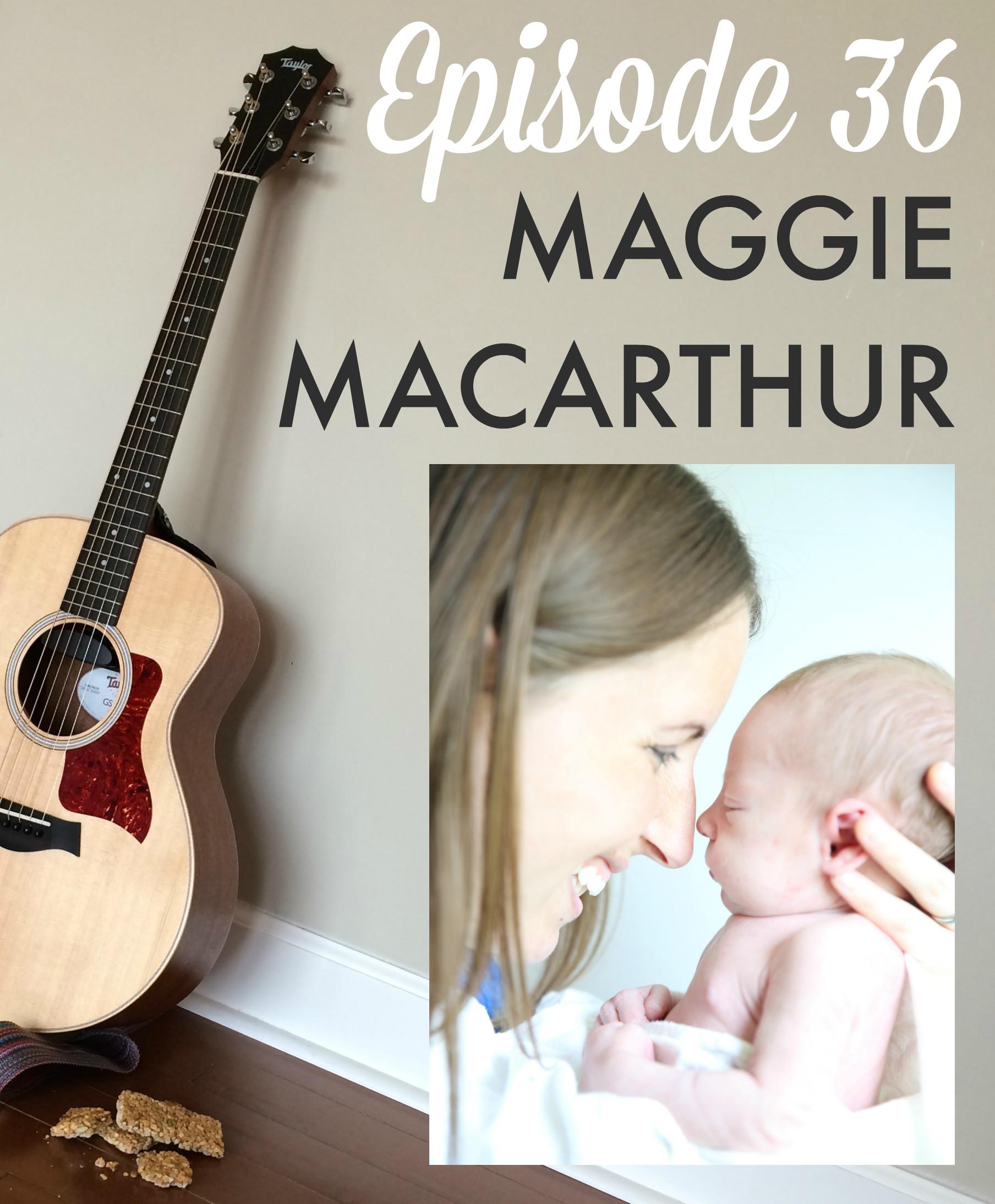 GGB Episode 36: Maggie MacArthur