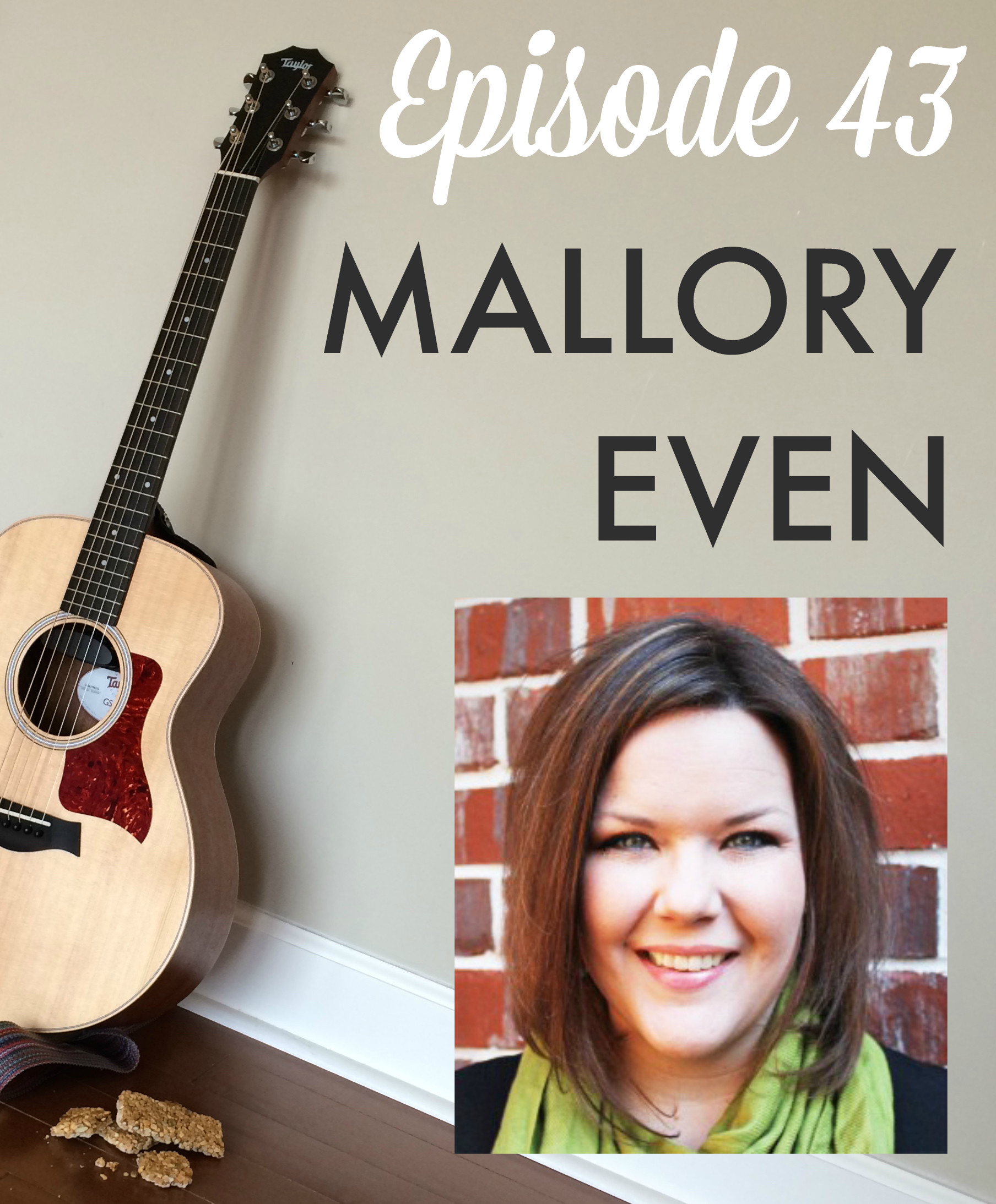 GGB Episode 43: Mallory Even