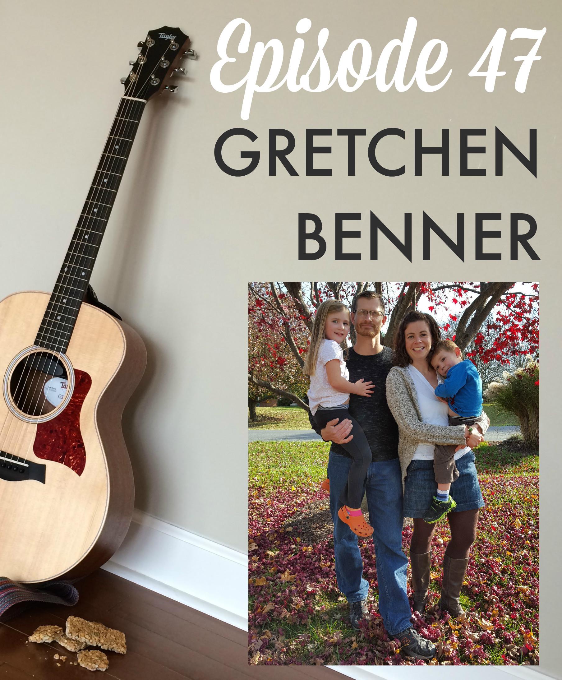 GGB Episode 47: Gretchen Chardos Benner