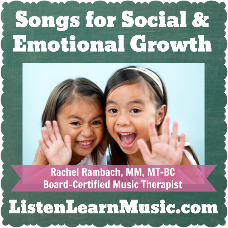 Songs for Social & Emotional Growth