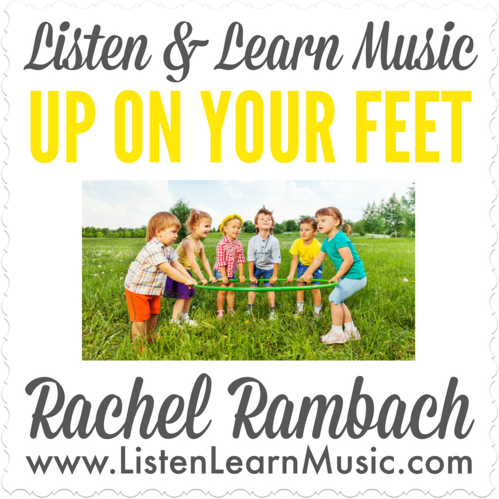 Up On Your Feet | Early Childhood Music Class | Movement Song for Children