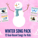 12 Goal-Based Winter Songs for Children