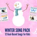 12 Goal-Based Winter Songs for Children