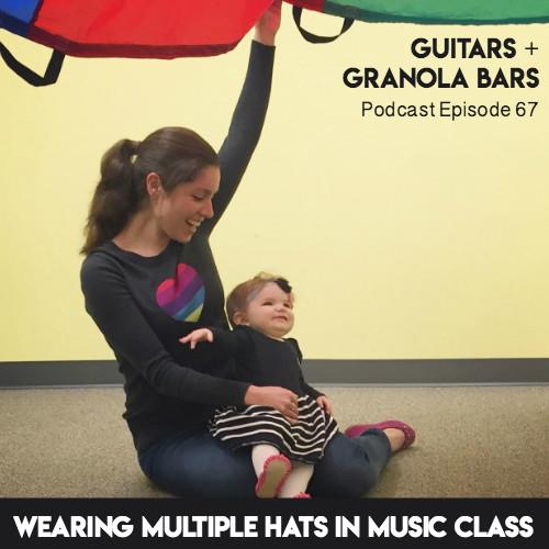 Guitars & Granola Bars Podcast: Episode 67   Listen & Learn Music