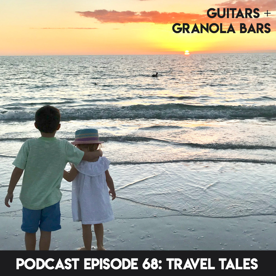 Guitars & Granola Bars Podcast | Episode 68: Travel Tales | Rachel Rambach
