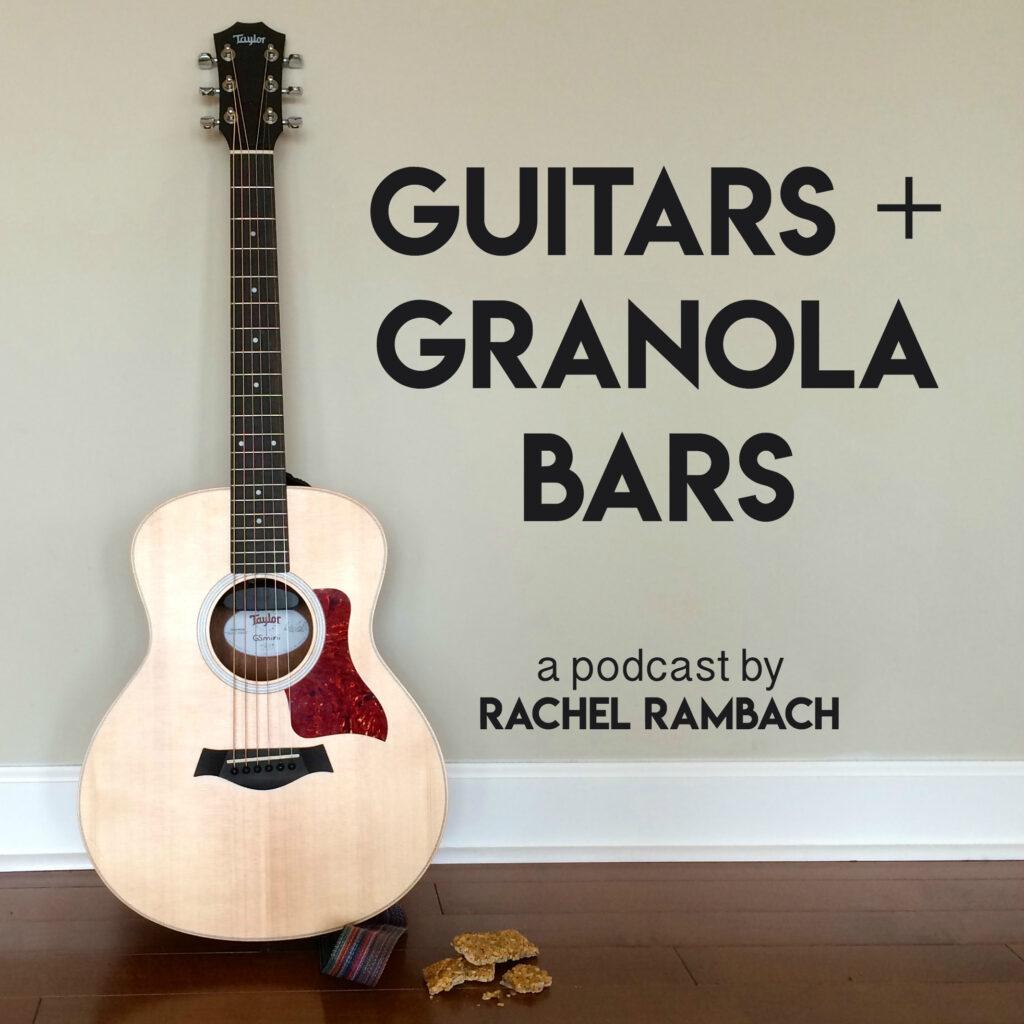 Guitars & Granola Bars Podcast