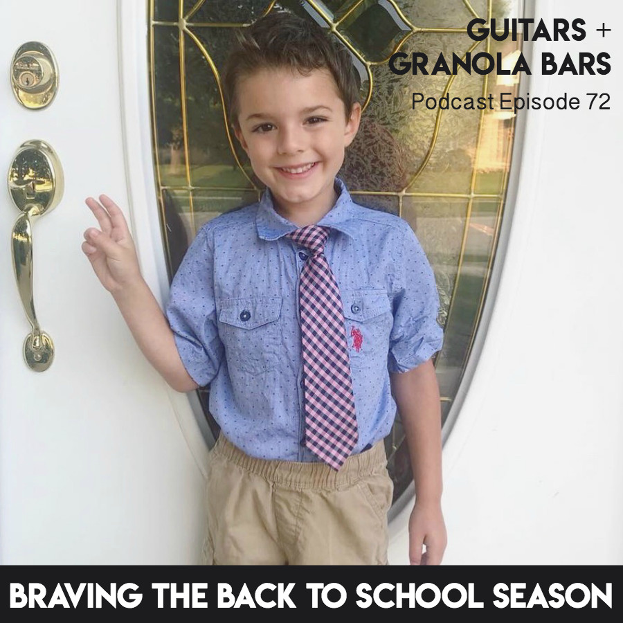 Guitars & Granola Bars Podcast | Episode 72: Braving Back to School Season | Listen & Learn Music | Rachel Rambach