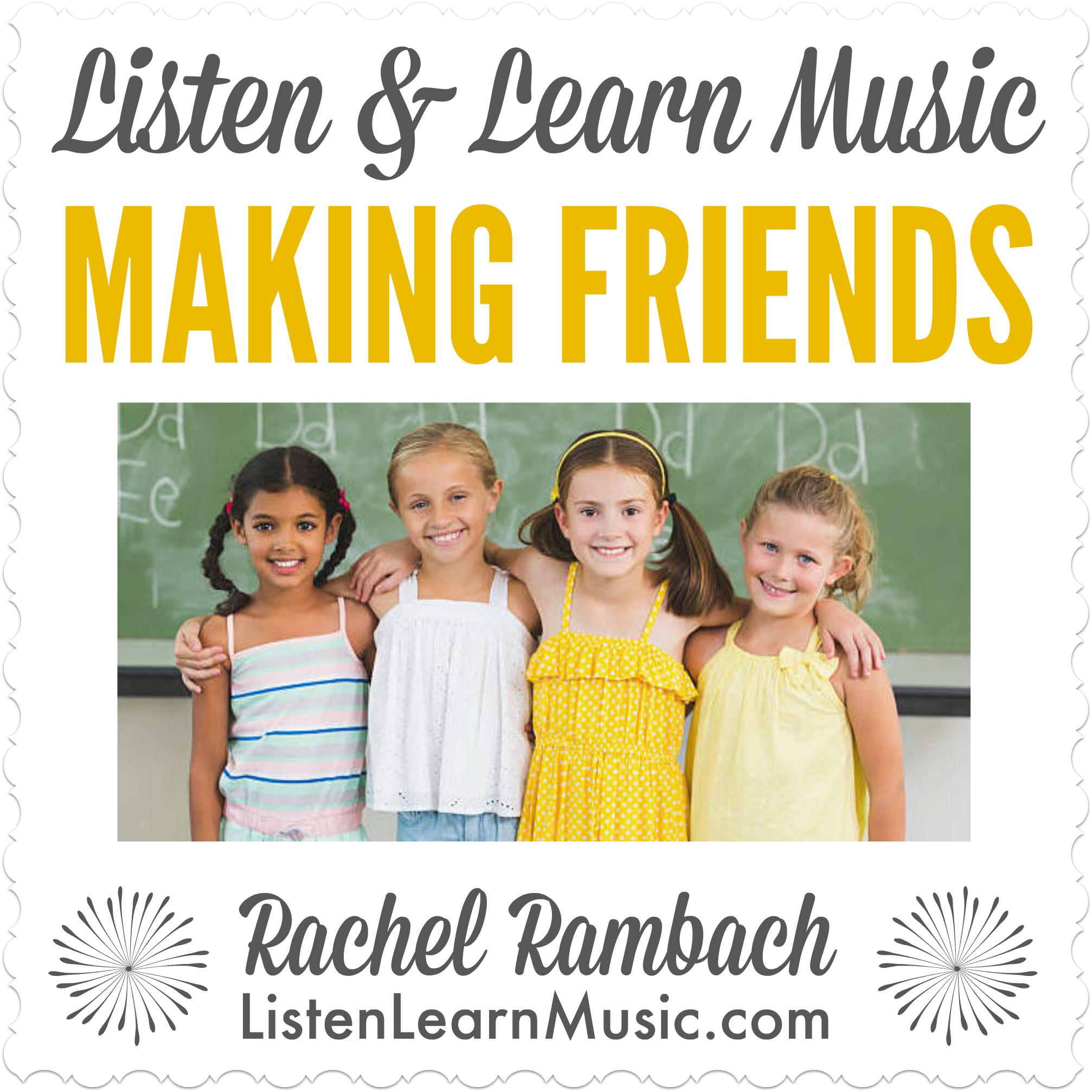 Making Friends | Song for Social Skills | Listen & Learn Music