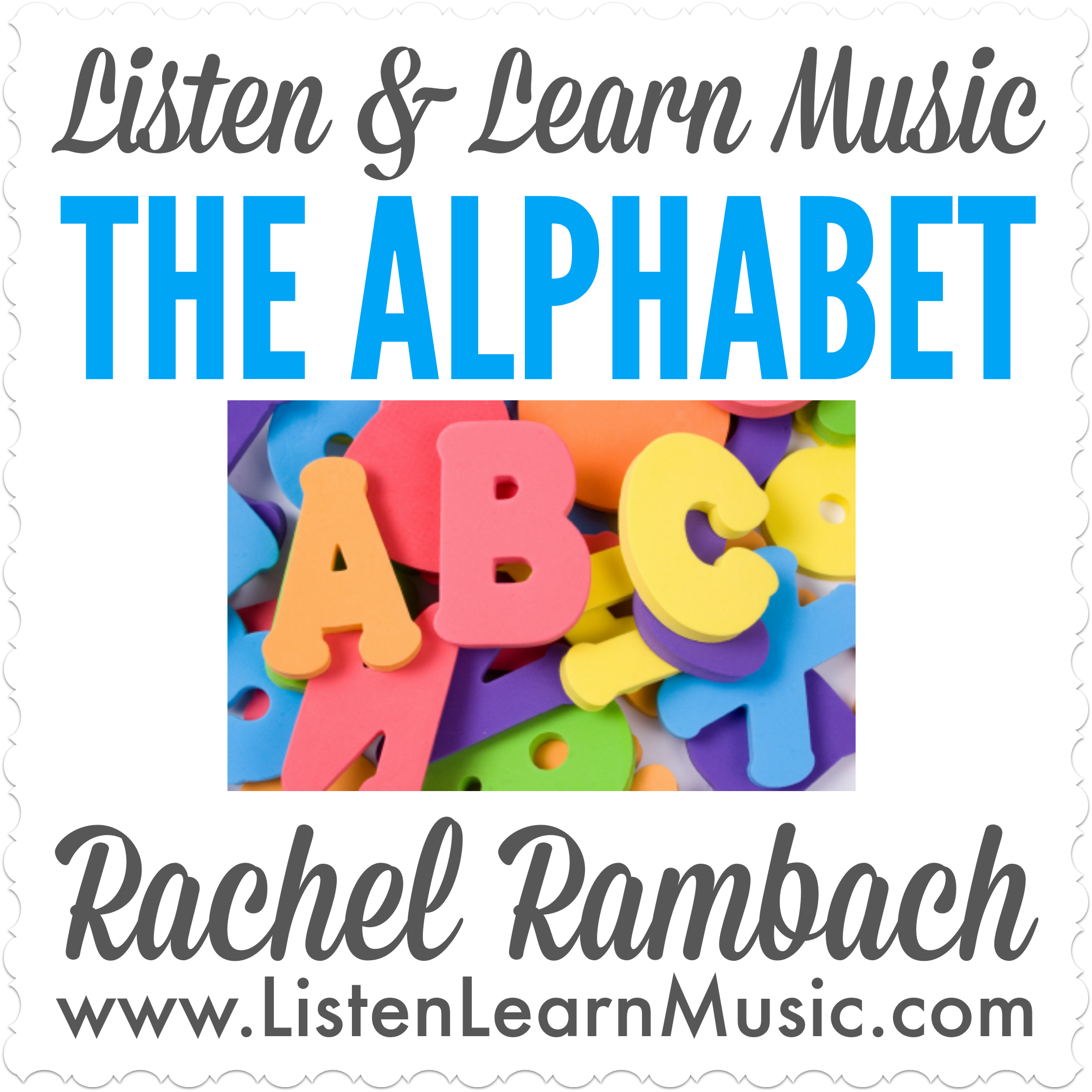 The Alphabet| Listen & Learn Music