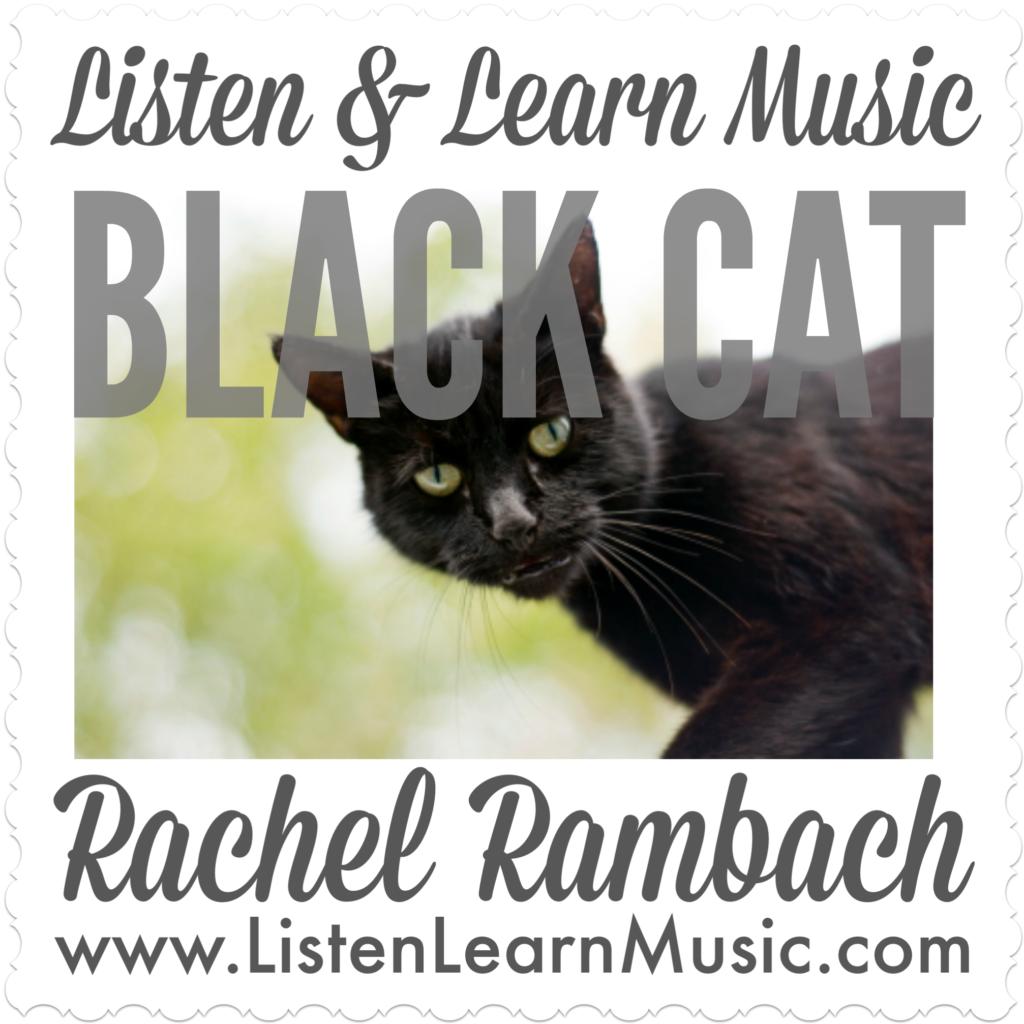 Black Cat | Listen & Learn Music