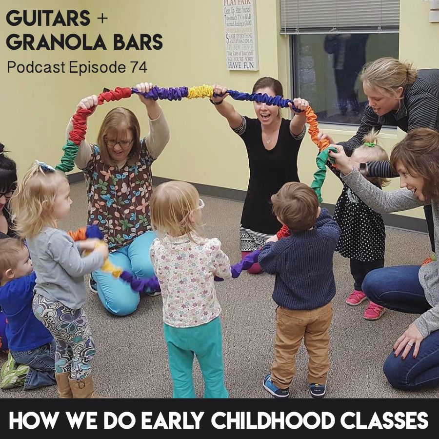 Guitars & Granola Bars Podcast | Episode 74: How We Do Early Childhood Classes | Listen & Learn Music