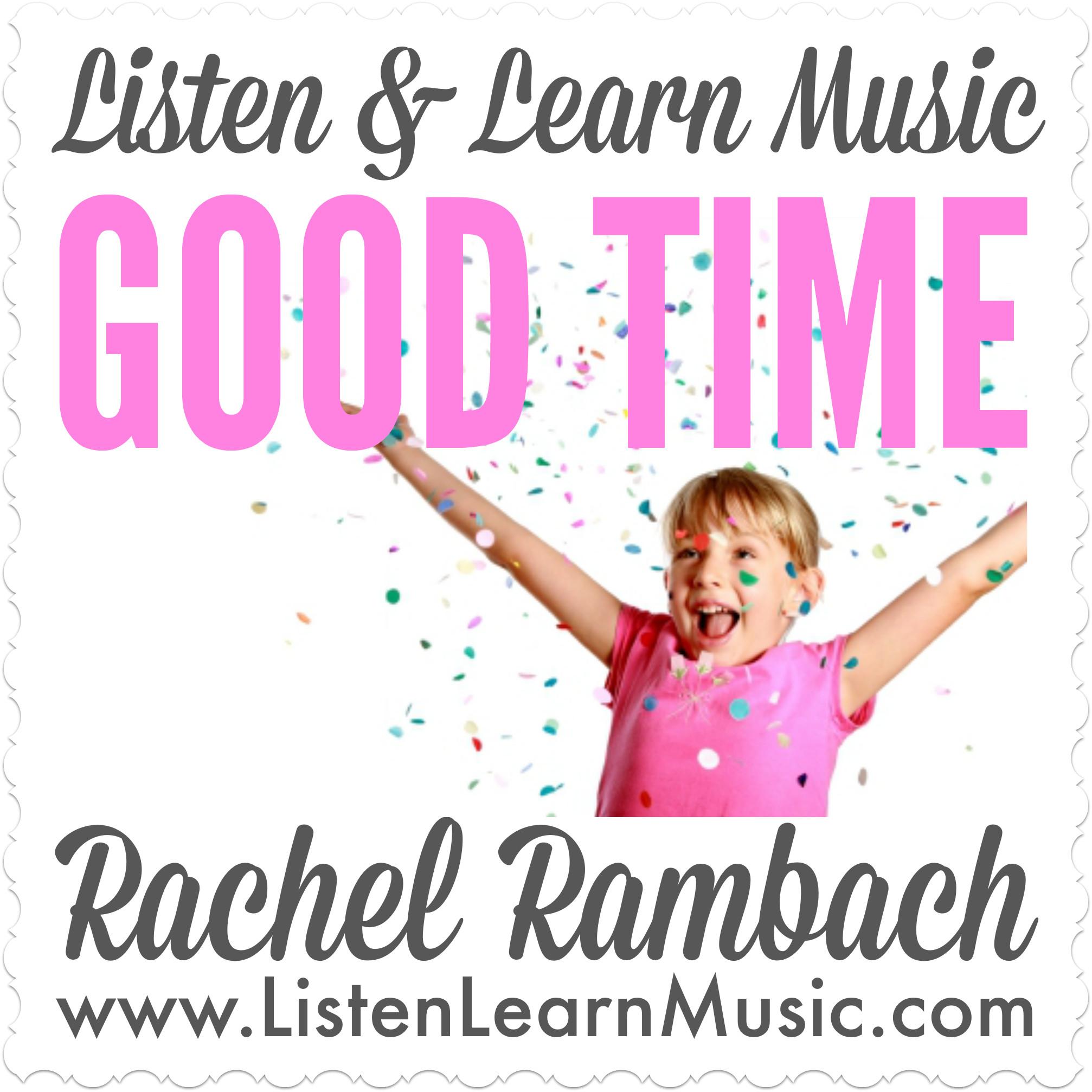 Good Time | Listen & Learn Music