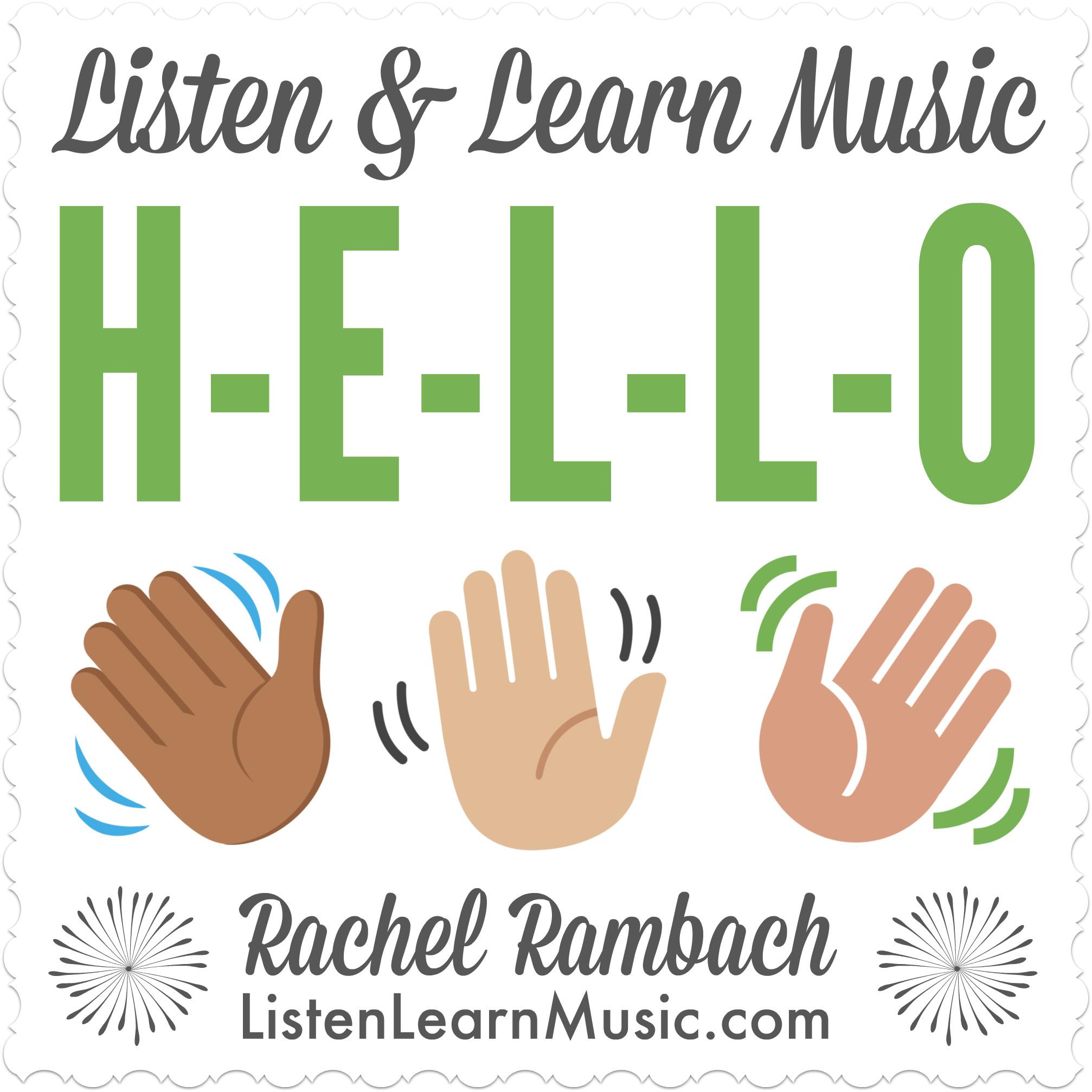 H-E-L-L-O | Listen & Learn Music