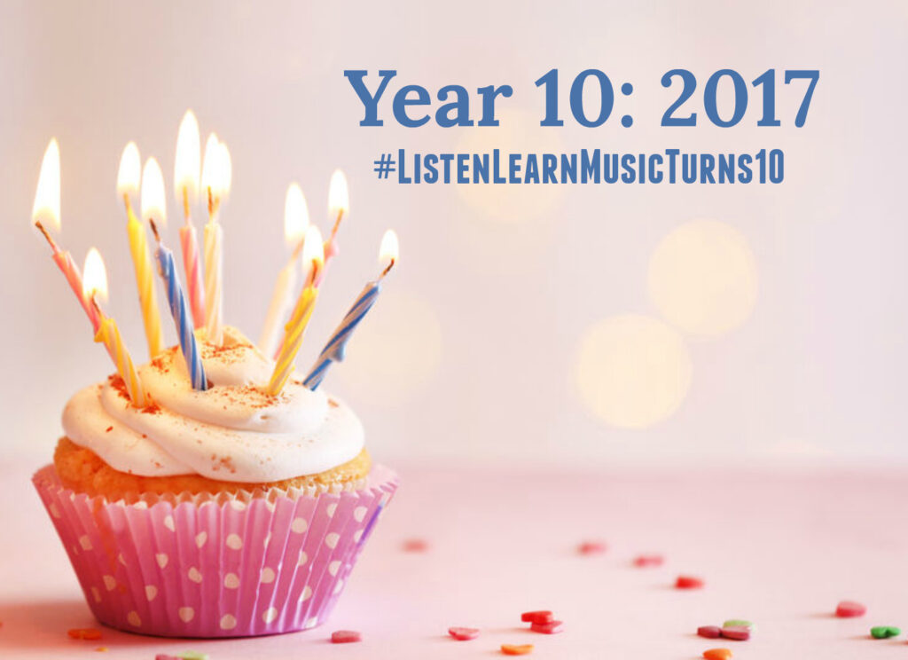 L&L Turns 10 - Year 10 | Listen & Learn Music