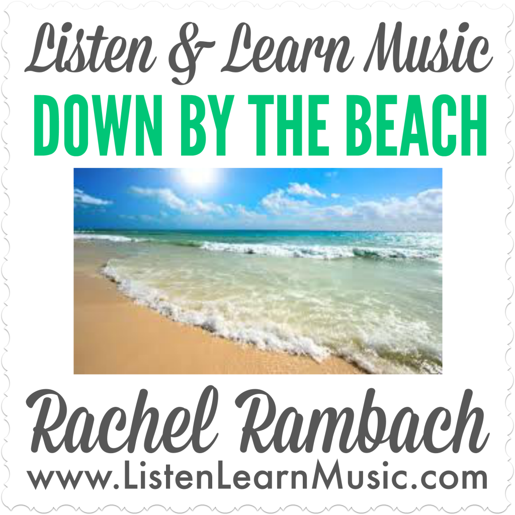 Down By the Beach | Listen & Learn Music