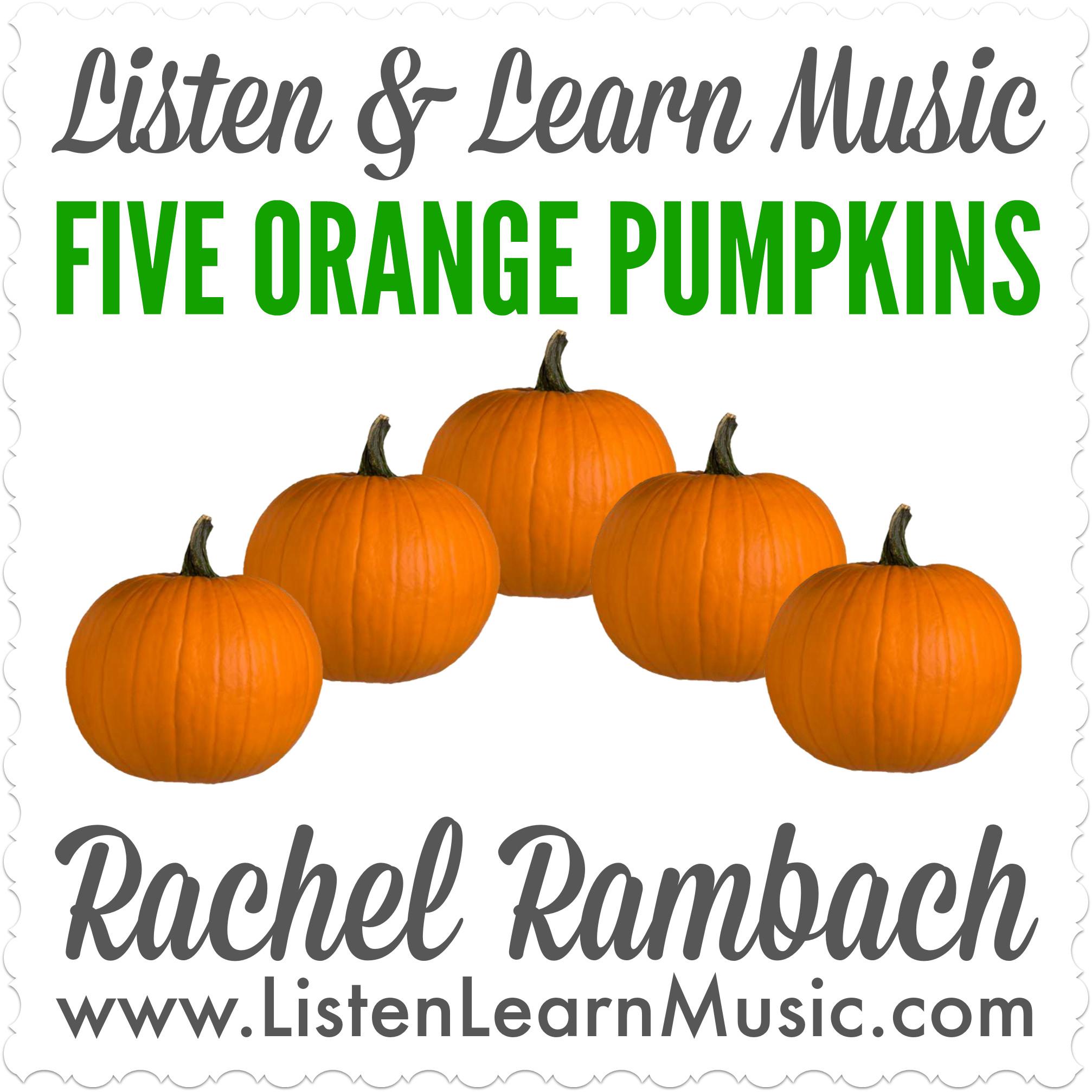 Five Orange Pumpkins | Listen & Learn Music