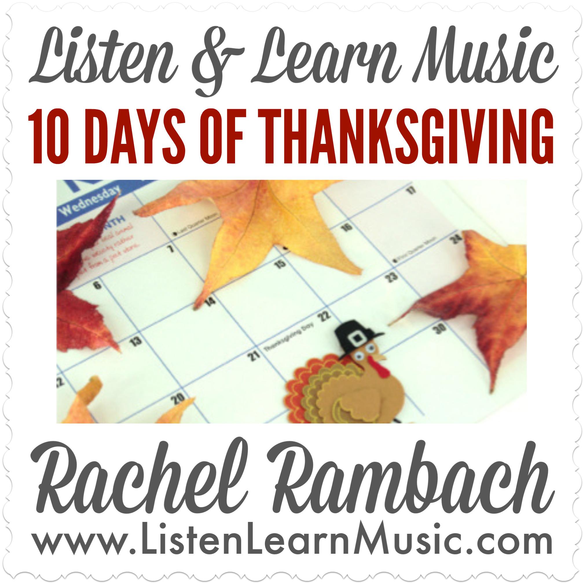 10 Days of Thanksgiving | Listen & Learn Music