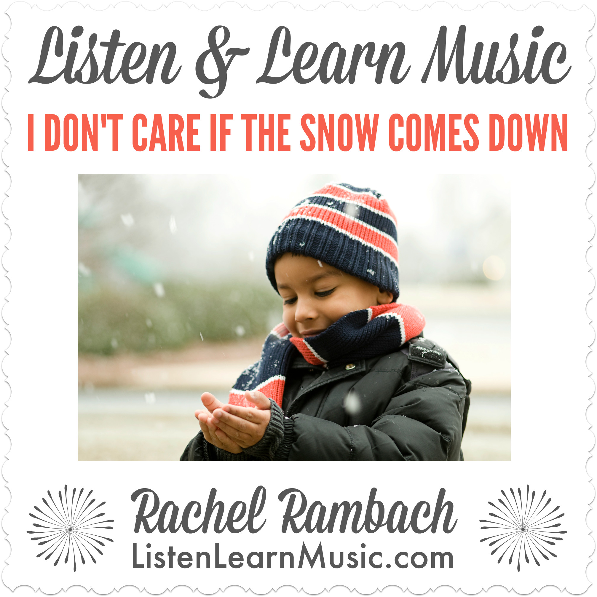 I Don't Care if the Snow Comes Down | Listen & Learn Music