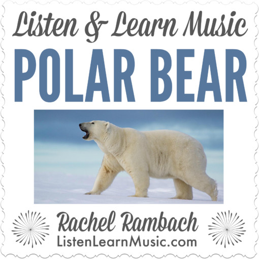 Polar Bear | Listen & Learn Music