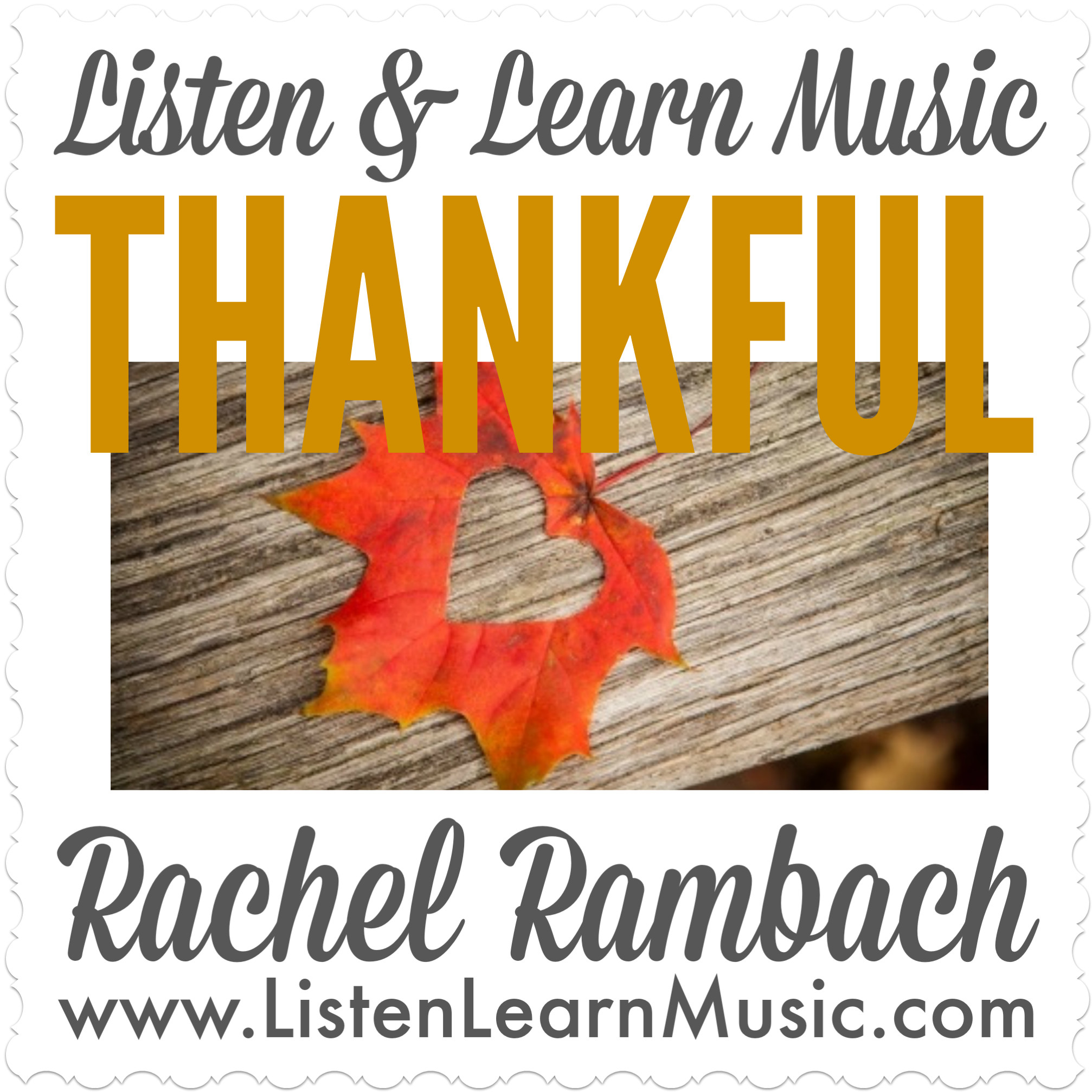 Thankful | Listen & Learn Music