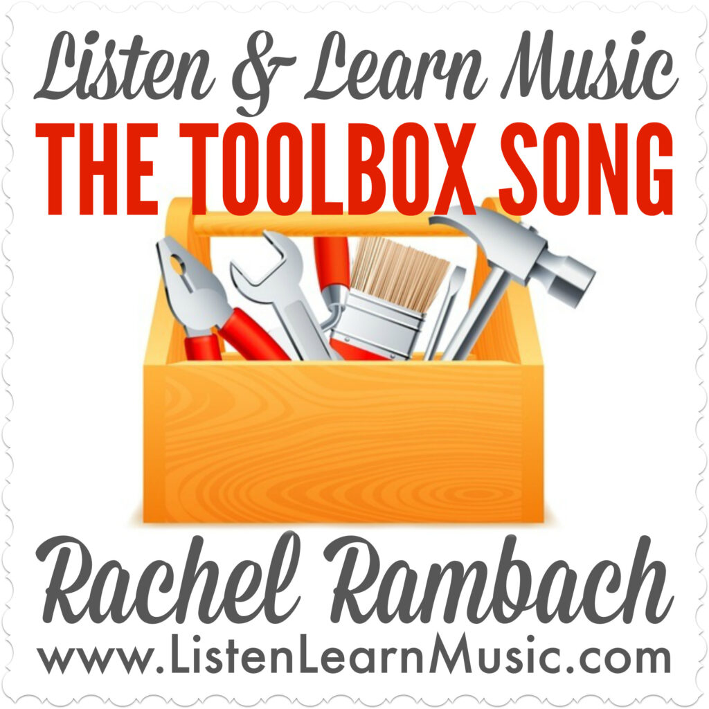 The Toolbox Song | Listen & Learn Music