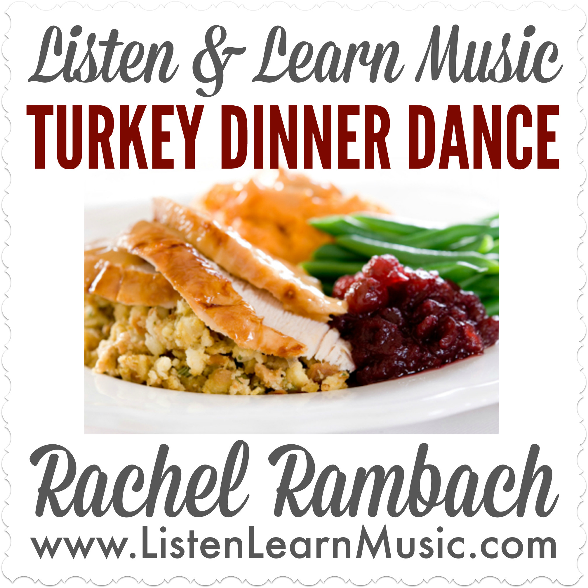 Turkey Dinner Dance | Listen & Learn Music