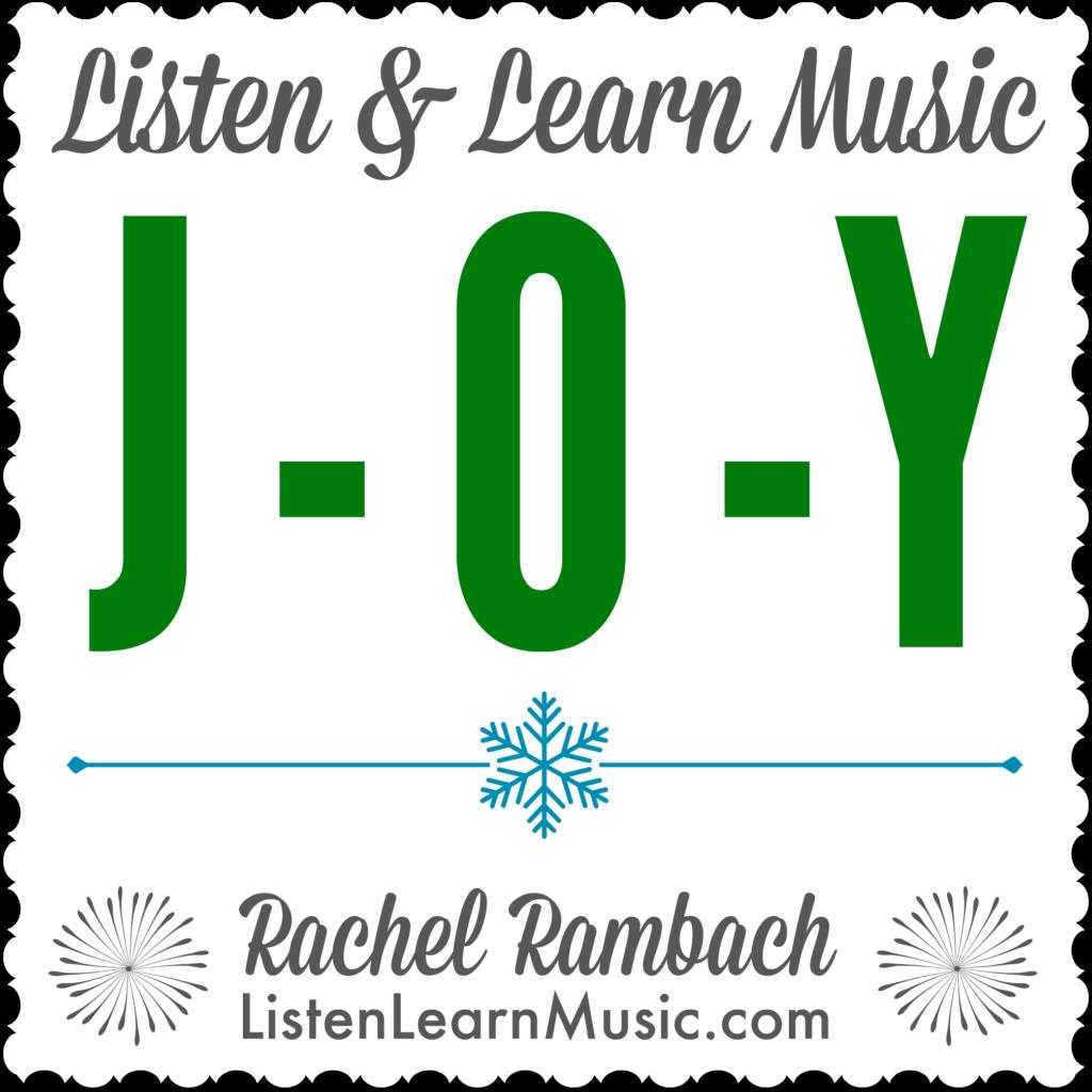 J-O-Y | Listen & Learn Music