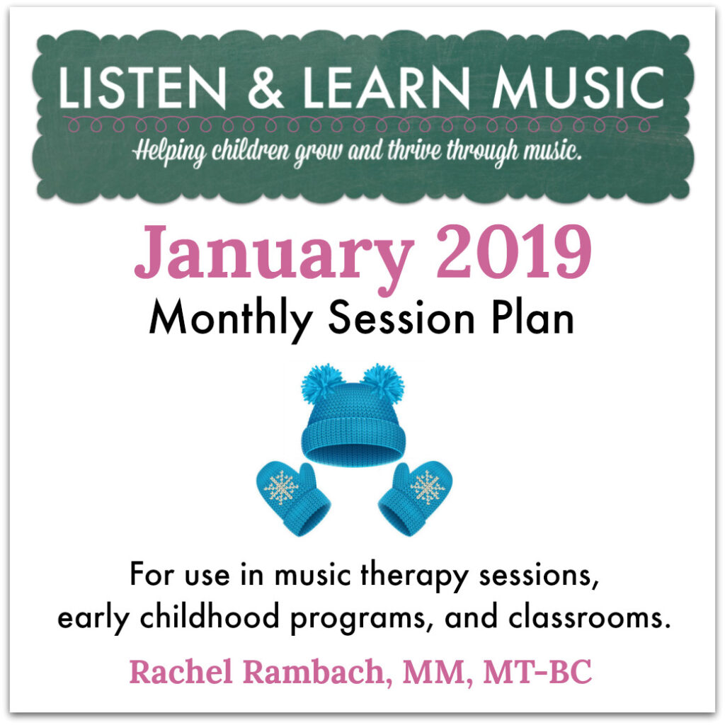 {January 2019} Session Plan | Listen & Learn Music