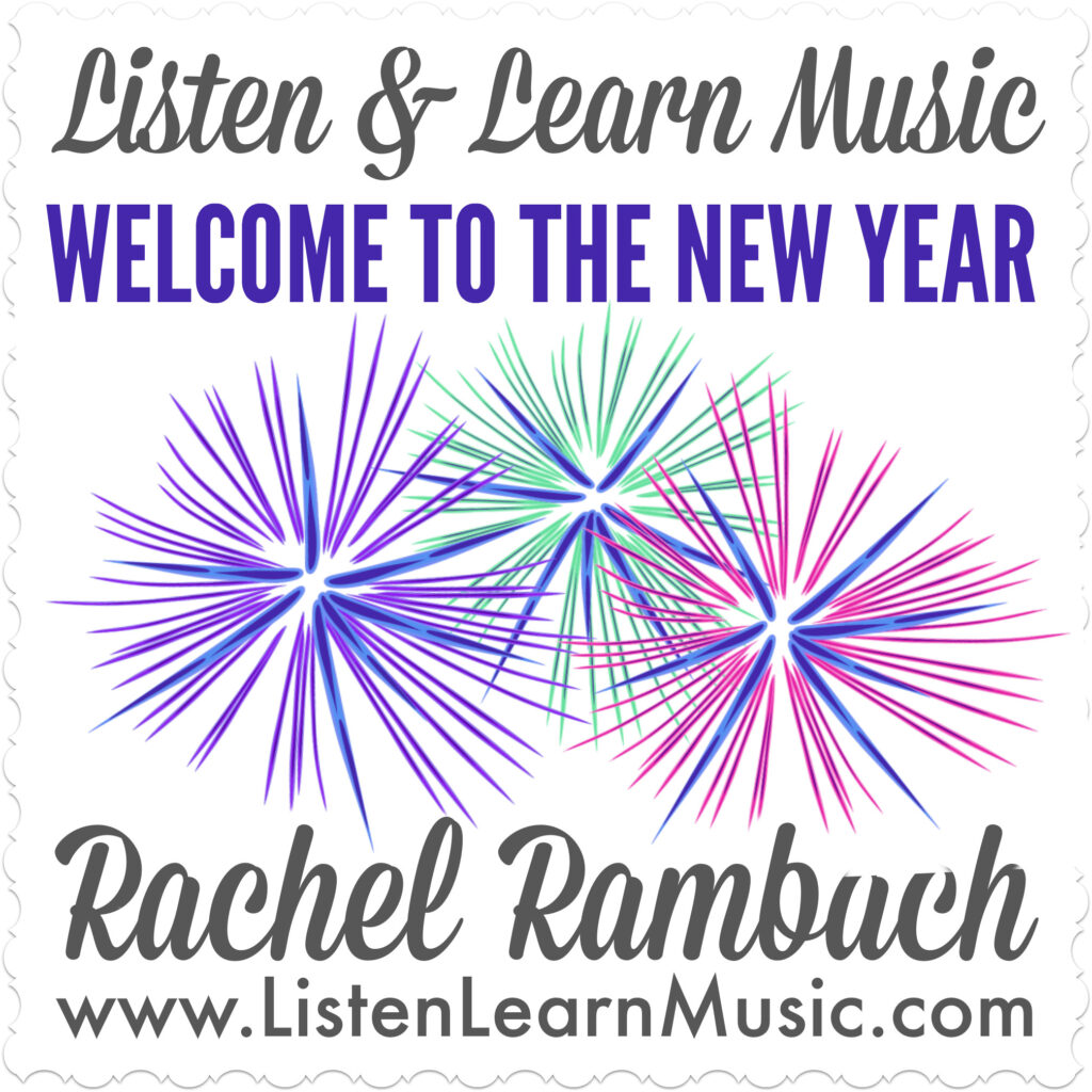 Welcome to the New Year | Listen & Learn Music