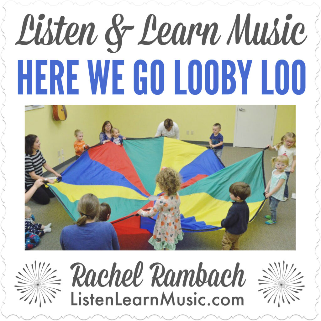 """Here We Go Looby Loo"" 