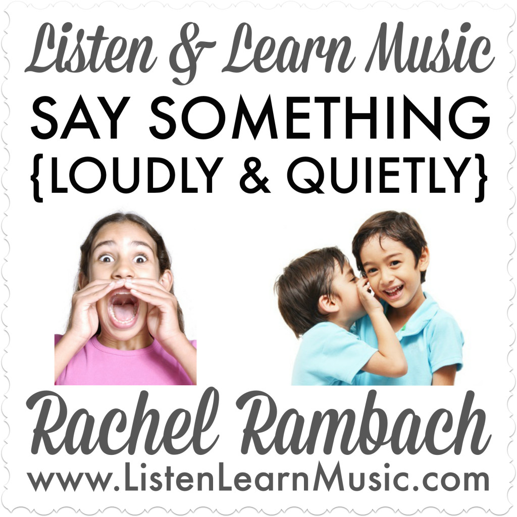 """Say Something (Loudly & Quietly)"" 