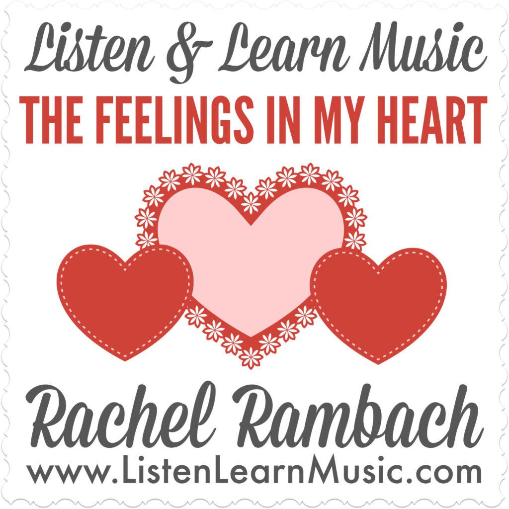 The Feelings In My Heart | Listen & Learn Music