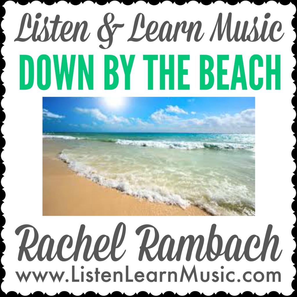 Down by the Beach | Listen & Learn Music