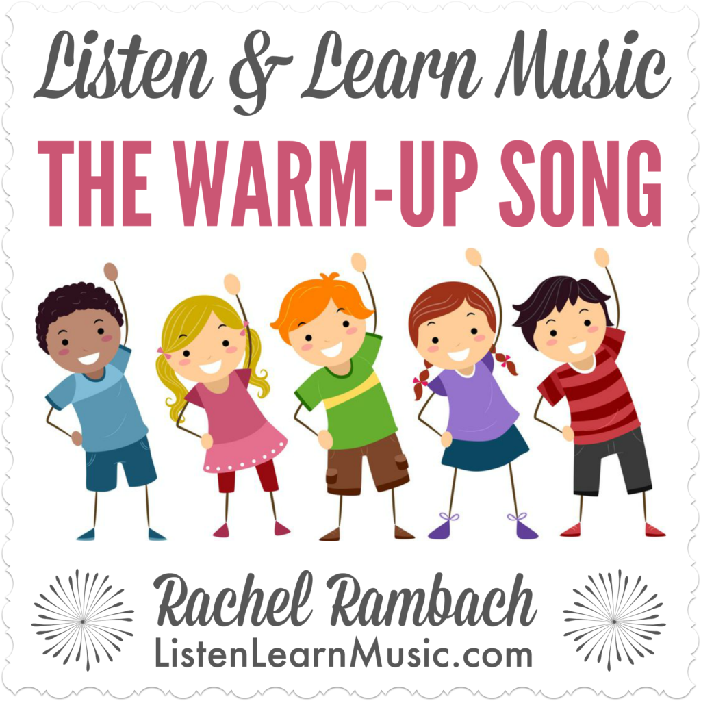 The Warm-Up Song   Listen & Learn Music