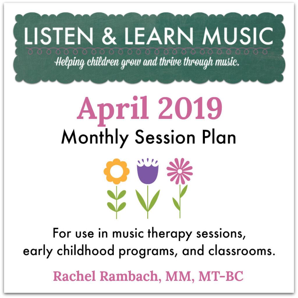 April Session Plan | Listen & Learn Music
