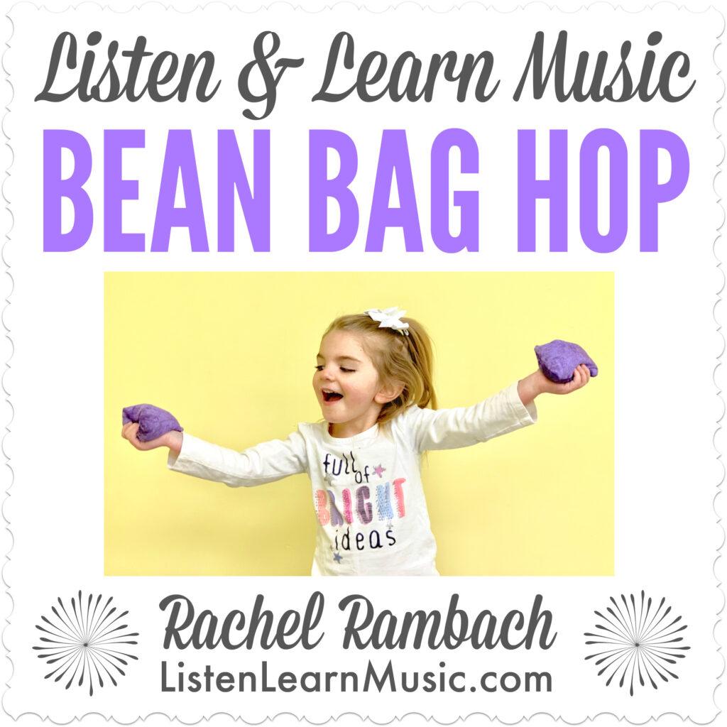 Bean Bag Hop | Listen & Learn Music