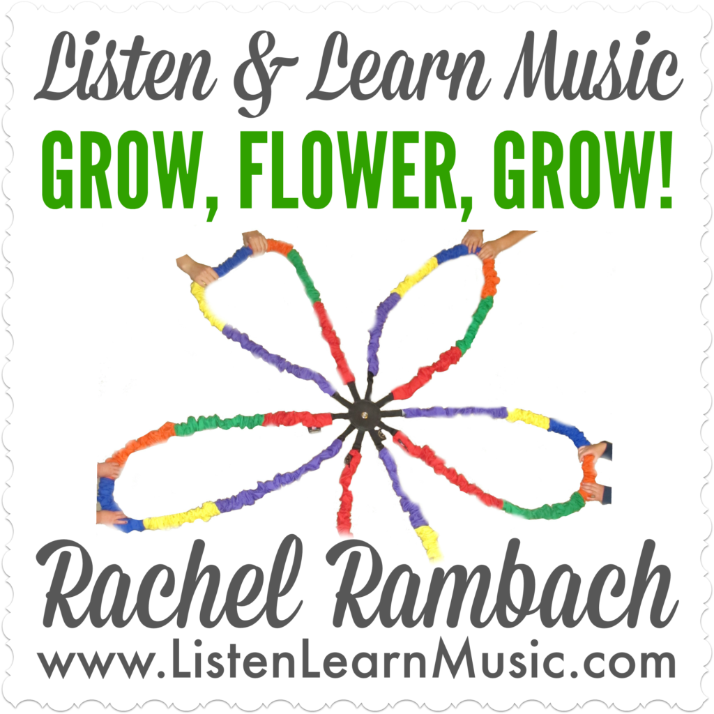 Grow, Flower, Grow | Listen & Learn Music