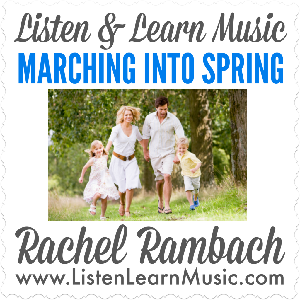 Marching Into Spring | Listen & Learn Music