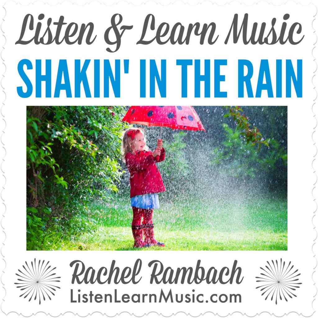 Shakin' in the Rain | Rain-Themed Song for Children | Listen & Learn Music