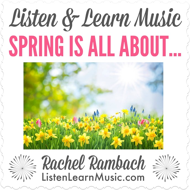 Spring is All About | Listen & Learn Music